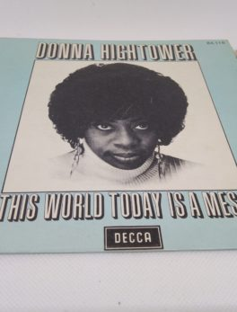 Disque Vinyle - 45 tours - Donna Hightower - This world today is a mess