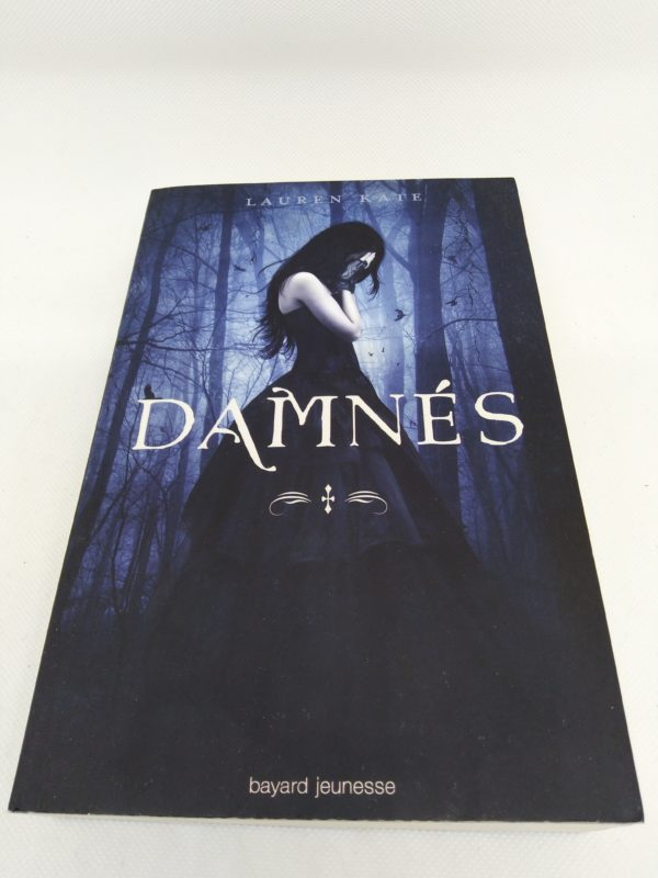 Livre - Damnés de Lauren KATE - Tome 1 - Bayard Jeunesse