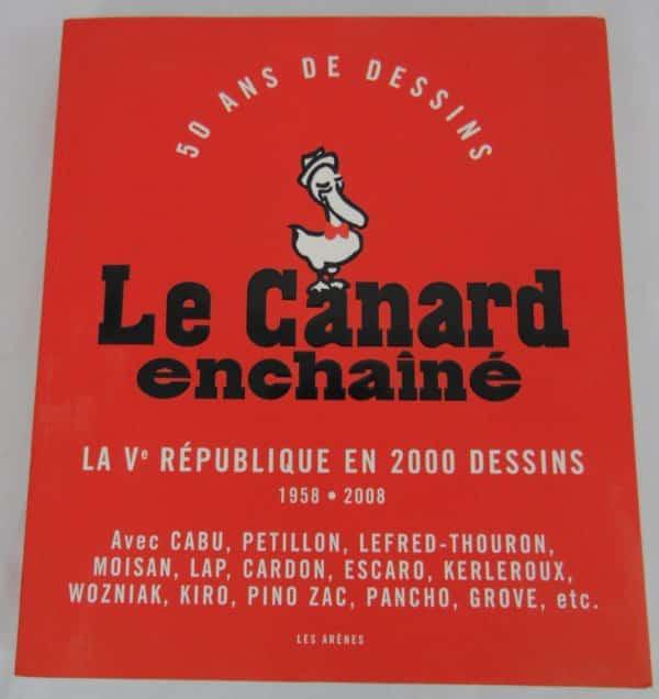 Livre le canard enchaîné - 50 ans de dessins - de 1958 à 2008