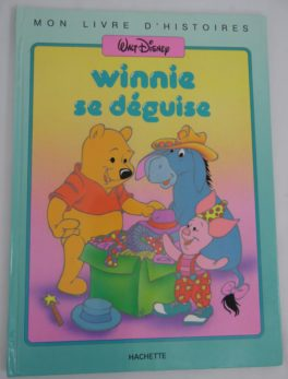 Livre Winnie l'ourson - 1987 - Winnie se déguise