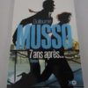 Livre Roman - Guillaume MUSSO - 7 ans après