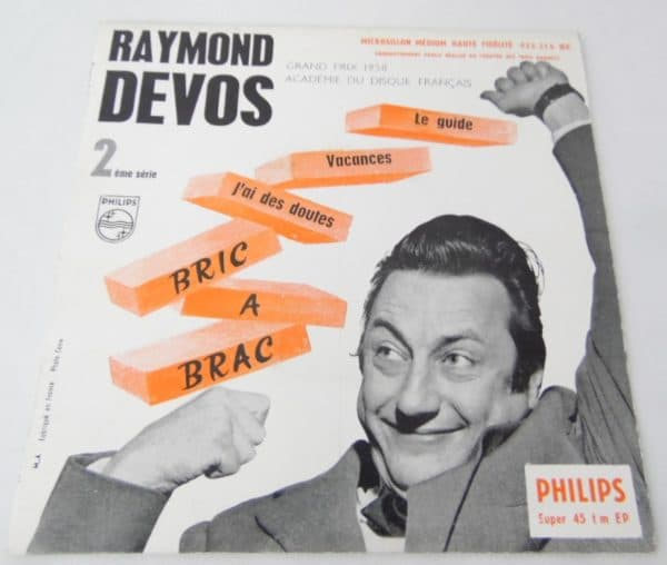 Disque vinyle - 45 T - Raymond Devos - Bric à Brac