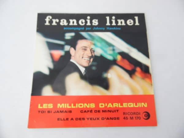 Disque vinyle - 45 T - Francis Linel - Les millions d'arlequin