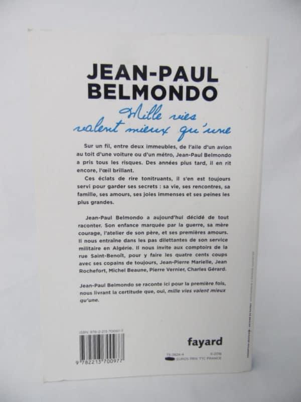 Livre Jean-Paul Belmondo - Mille vies valent mieux qu'une - Fayard
