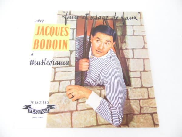 Disque vinyle - 45T - Jacques Bodoin - Faux et usage de faux