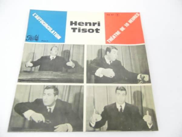 Disque vinyle - 45T - Henri Tissot - Théâtre de 10 heures