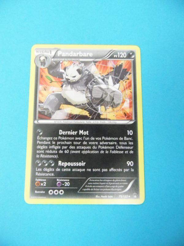 Carte Pokemon FR - Pandarbare 120PV - 75/122 - XY Rupture Turbo